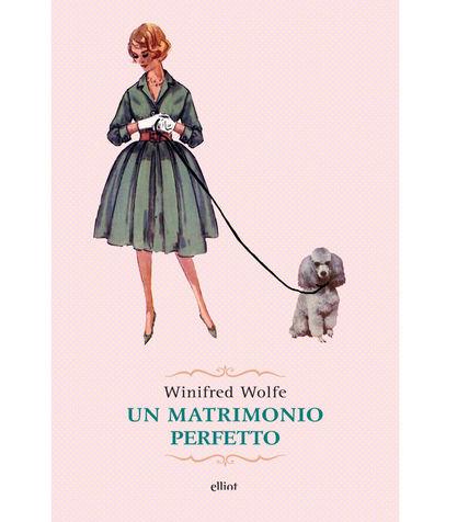 Un-matrimonio-perfetto-di-Winifred-Wolfe_su_vertical_dyn